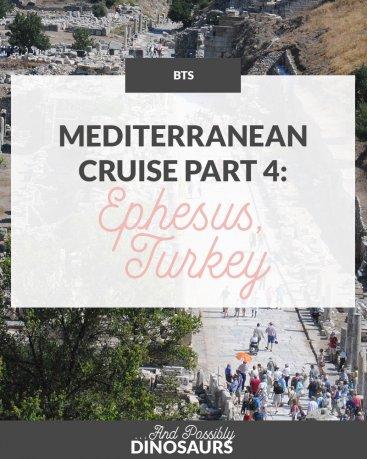 Mediterranean Cruise Part 4: Ephesus, Turkey