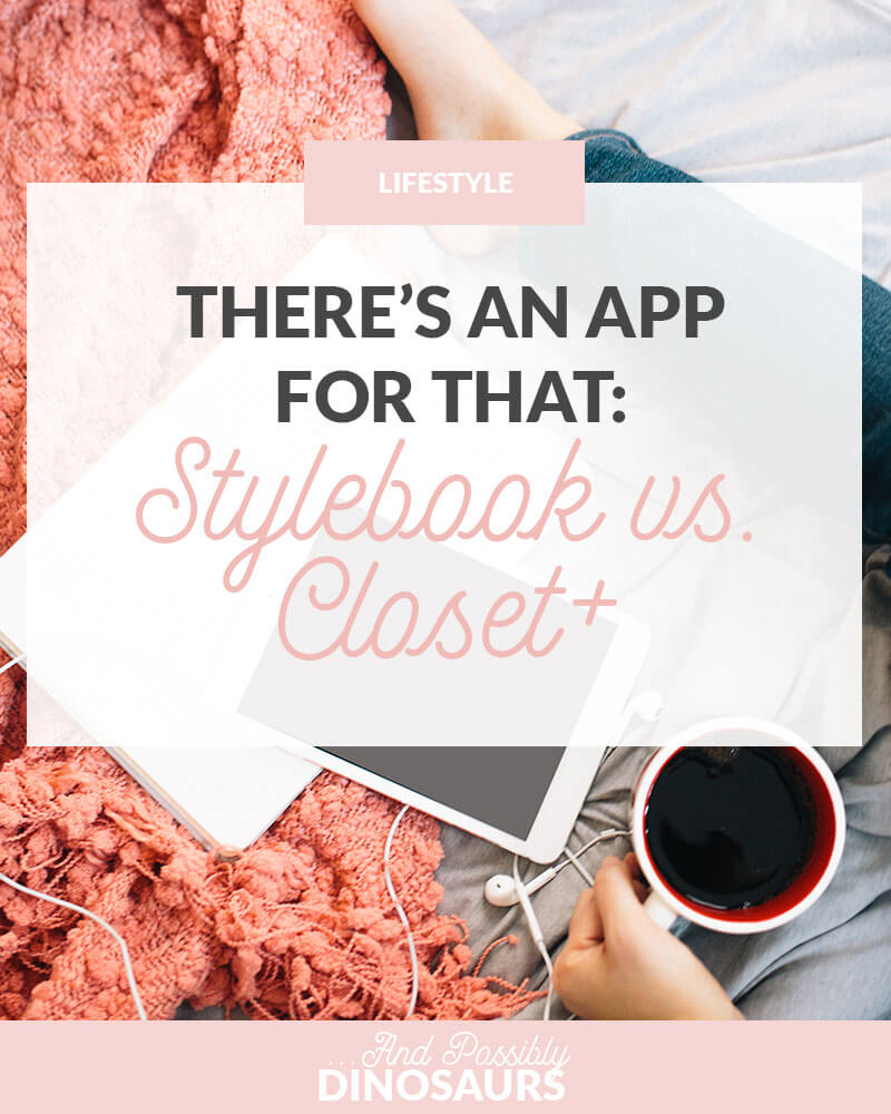 There's an App for That: Stylebook vs. Closet+