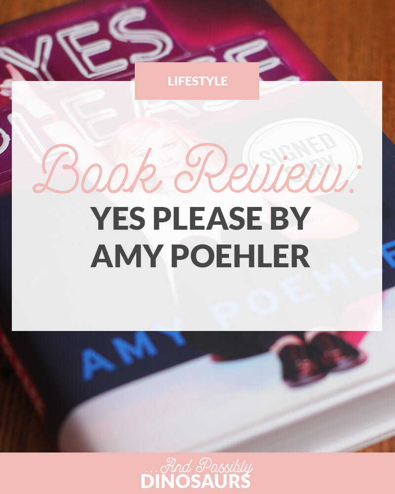 Book Review: Yes Please by Amy Poehler