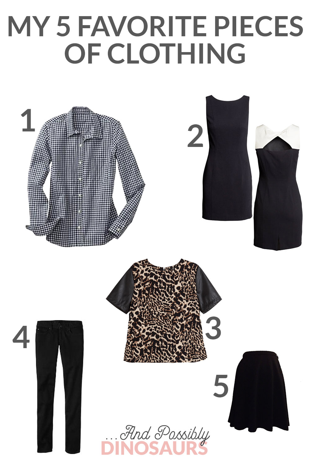 My 5 Favorite Pieces of Clothing