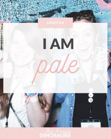 I Am Pale