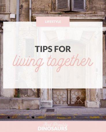 Tips for Living Together
