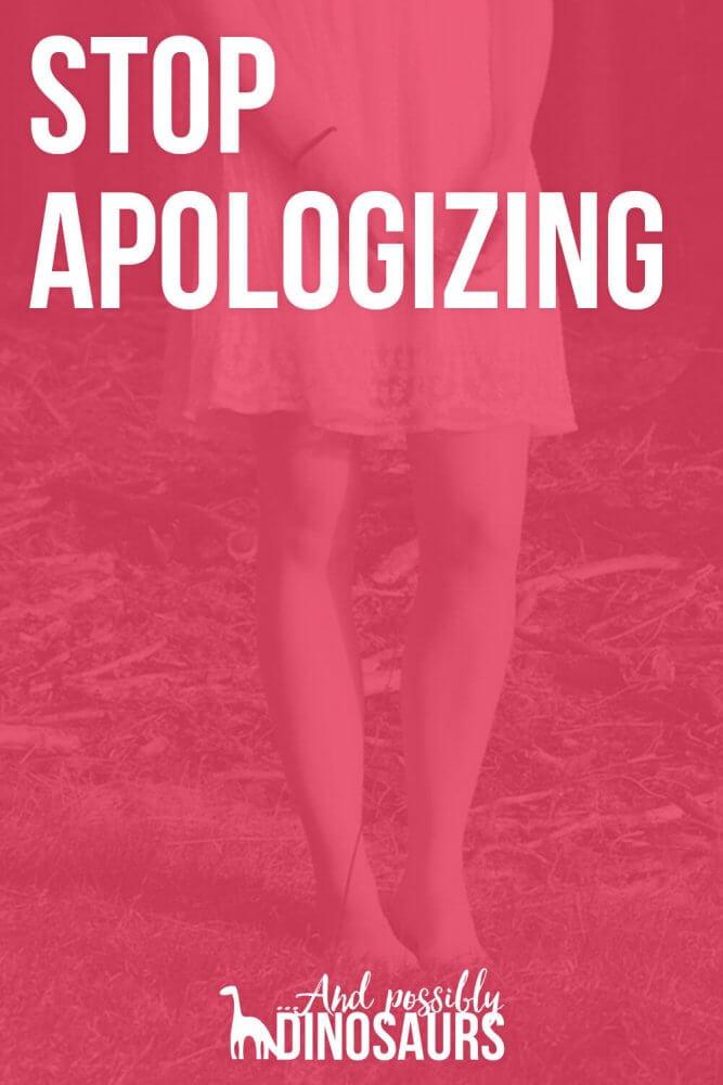 /stop-apologizing/