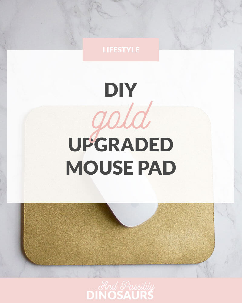 DIY Gold Upgraded Mouse Pad