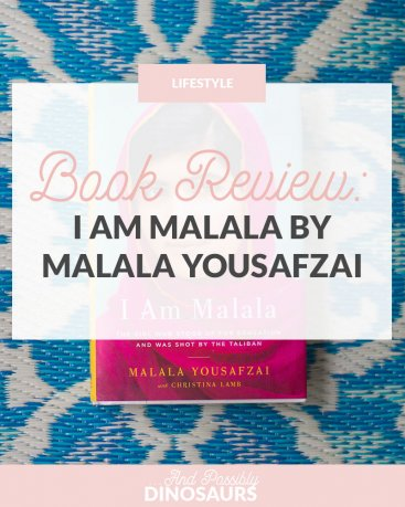 Book Review: I Am Malala by Malala Yousafzai