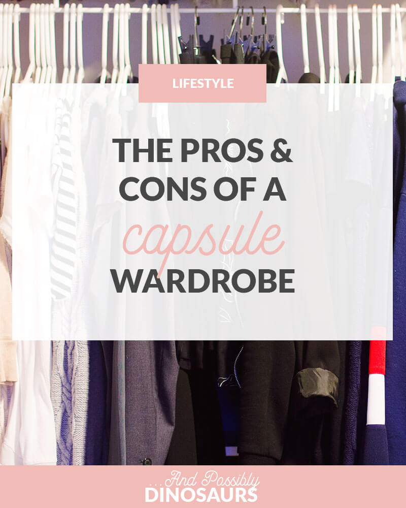 The Pros and Cons of a Capsule Wardrobe