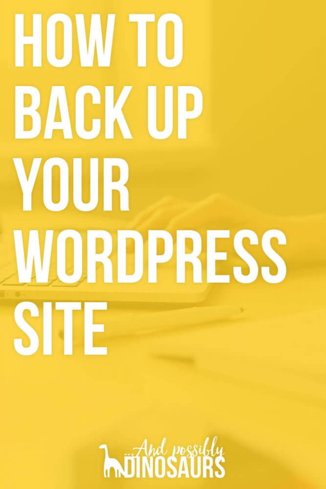 How to Back Up Your WordPress Site