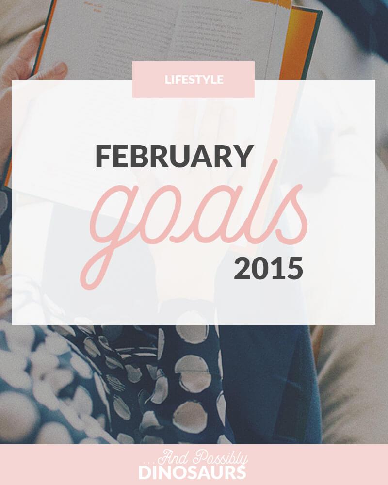 February 2015 Goals
