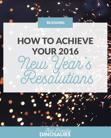 How will you achieve your new years resolutions? Click through for some awesome resources for some common blogging new years resolutions!
