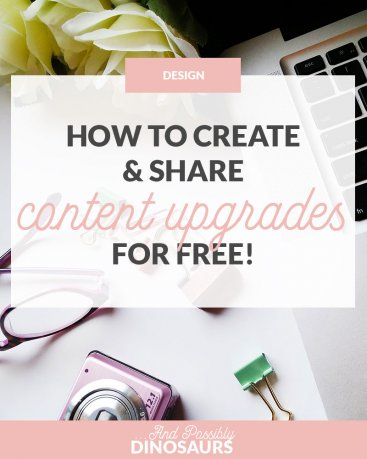 How to Create & Share Content Upgrades for Free!