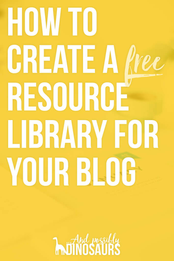 How to Create a FREE Resource Library for Your Blog