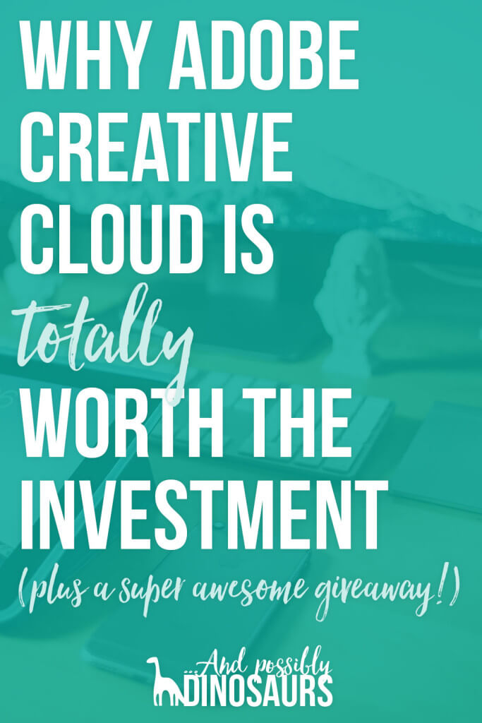 Why Adobe Creative Cloud is Totally Worth the Investment (plus a super awesome giveaway!)