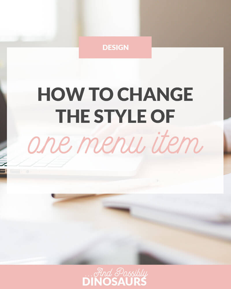 Have you ever wanted to change the style of just ONE item in your blog's menu, but you can't figure out how? Well I've got the tutorial for you! Click through to find out how!