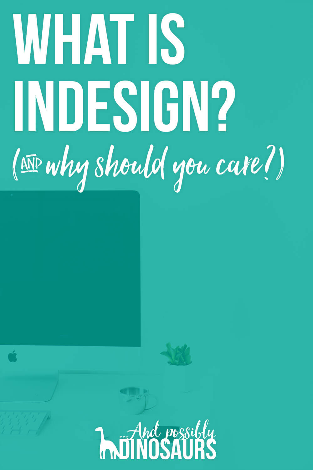 You've heard of Photoshop. But what about its sister program, InDesign? It's a super useful tool for creating things like ebooks, worksheets, and other content upgrades. Find out: what is InDesign and why you should care!