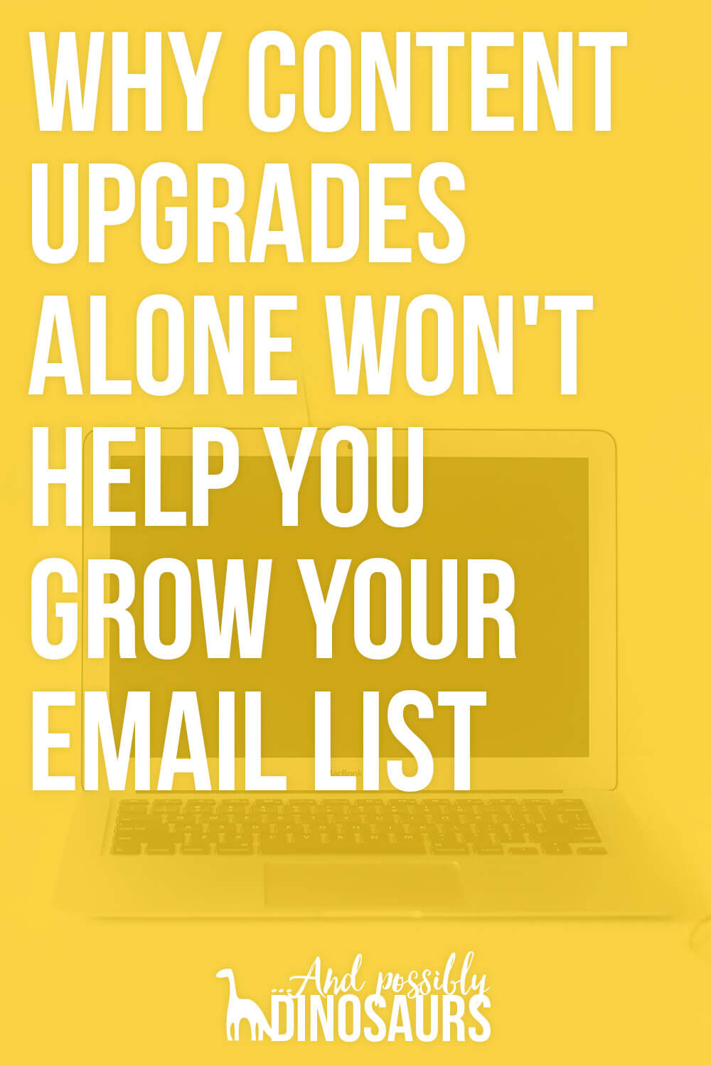 Content upgrades are an awesome way to grow your email list. But it's time to be honest: Content upgrades alone won't grow your list! Say whaaaa? Click through for the explanation.