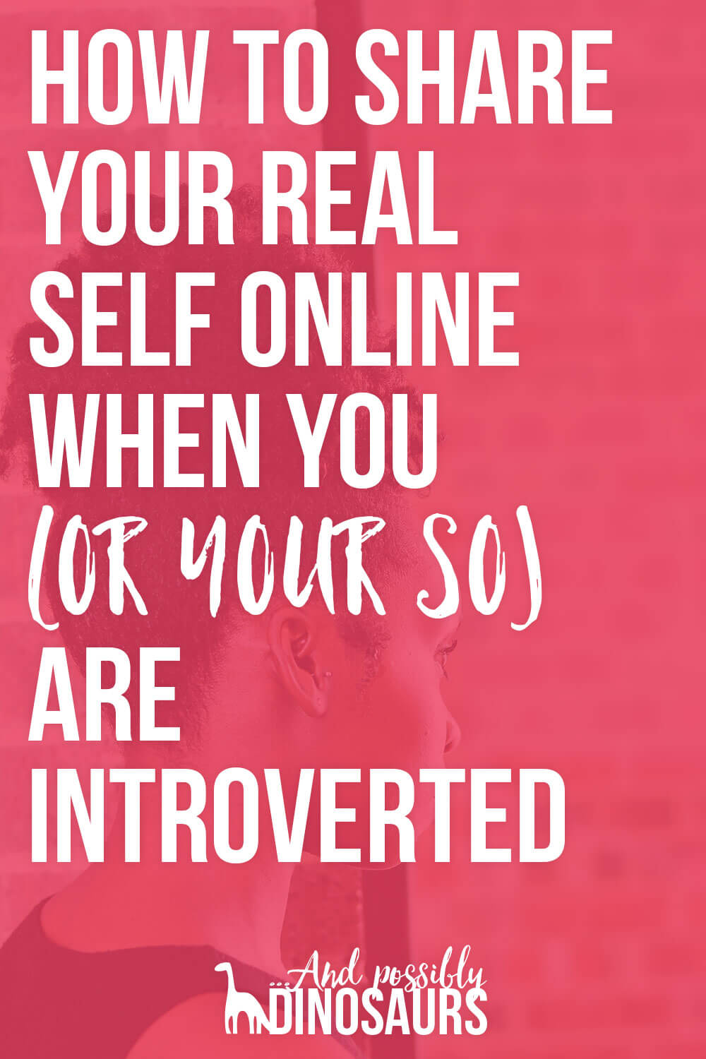 Bloggers have to have a distinct personality to be successful. So how do you share your real self online when you (or your SO) are introverted?