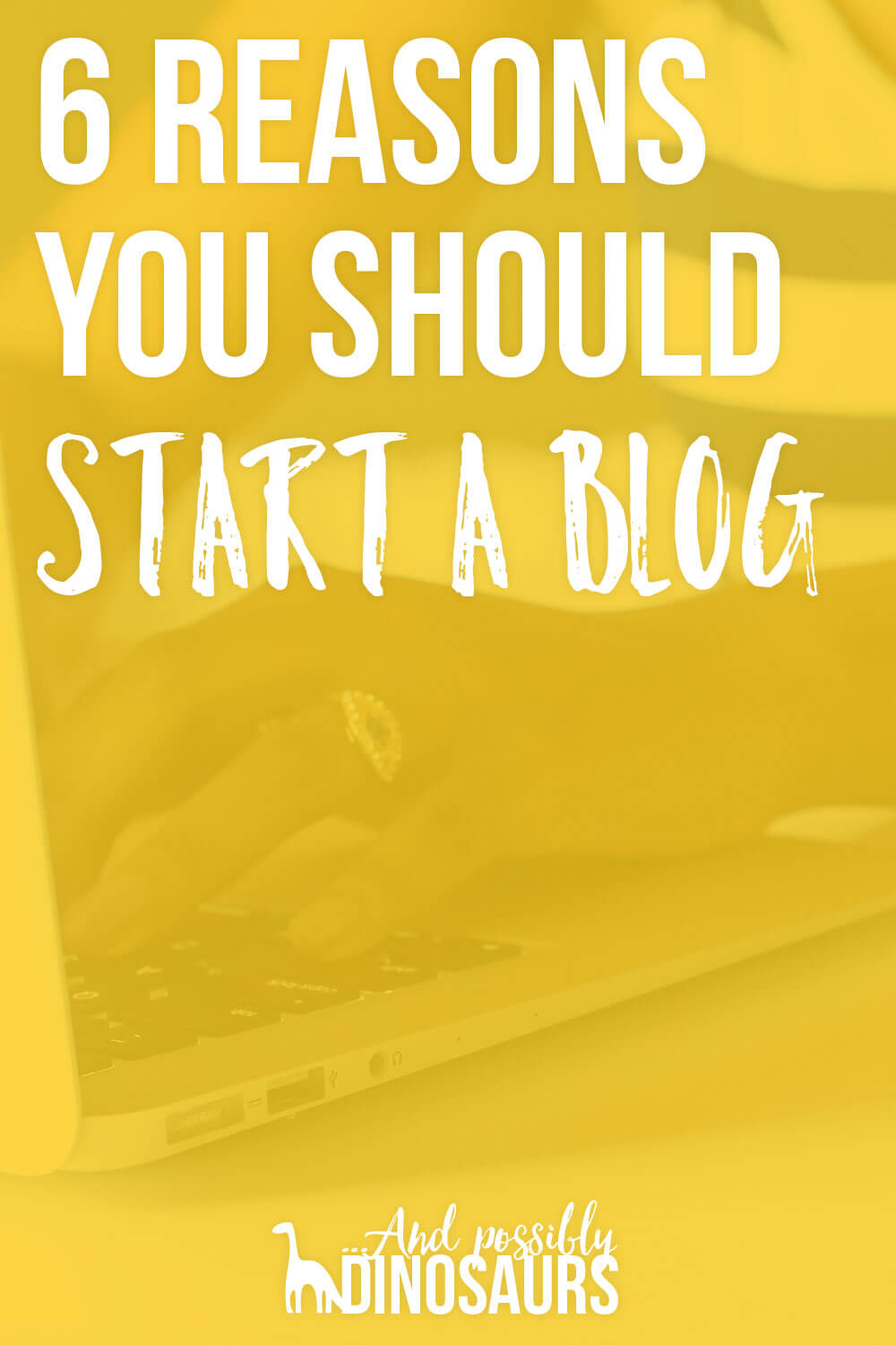 You've been thinking you should start a blog. But are you ready for it? Here are 6 reasons you should take the leap and start a blog!