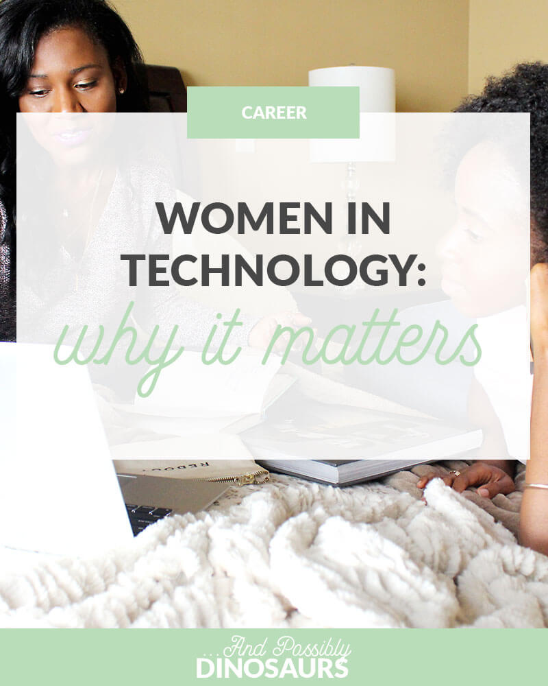 Representation is incredibly important, but it's not really present in the technology industry. So, why aren't there many women in technology, and how are women working to change that? I'm glad you asked!