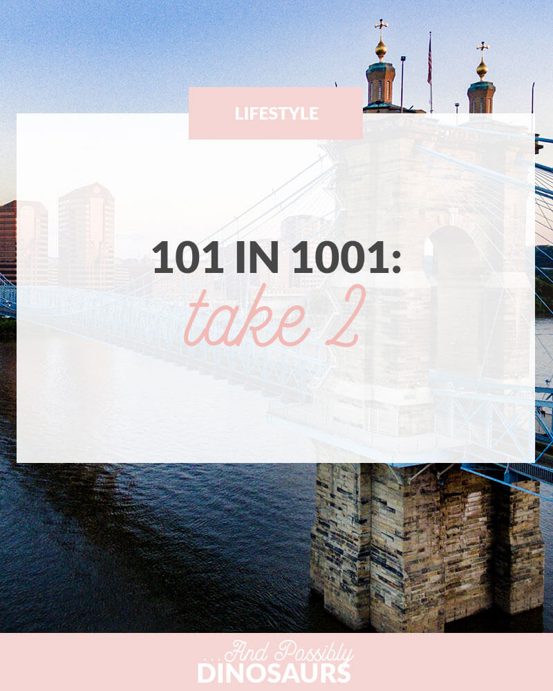 Harder than a to do list, easier than a bucket list. It's time for the second round of 101 in 1001, a list of 101 things I'd like to accomplish in the next 1,001 days!