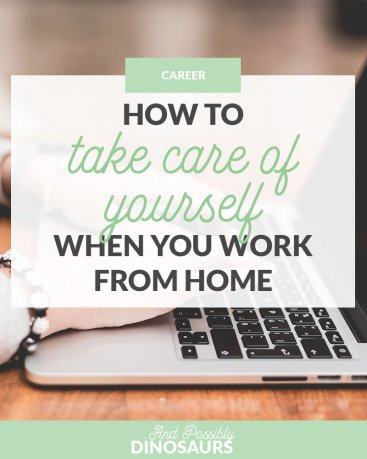 Working from home is an awesome perk, but it can lead to less-than-ideal habits. Living in your pajamas, never leaving bed, forgetting to hydrate... it can turn ugly quickly. So how do you take care of yourself when you work from home?