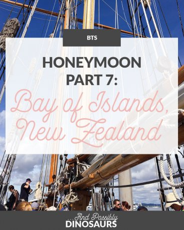 Honeymoon, Part 7: Bay of Islands, New Zealand