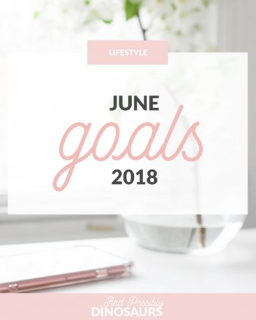 June Goals 2018