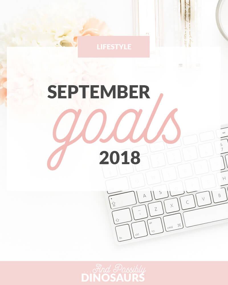 September Goals 2018