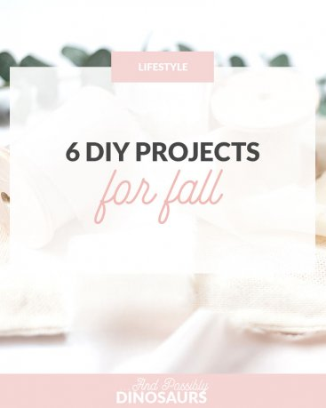 6 DIY Projects for Fall