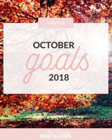 October Goals 2018