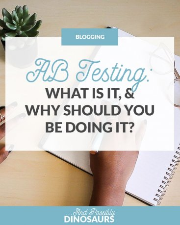 AB Testing: What is It, and Why Should You Be Doing It?