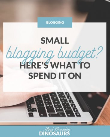 Small Blogging Budget? Here's What to Spend It On